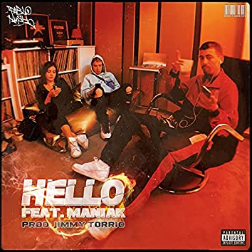 HELLO (feat. MANIAK & JIMMY TORRIO)