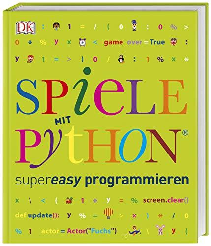 Spiele mit Python® supereasy programmieren
