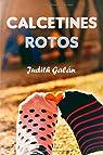 CALCETINES ROTOS par Galán