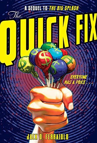 The Quick Fix (Big Splash)