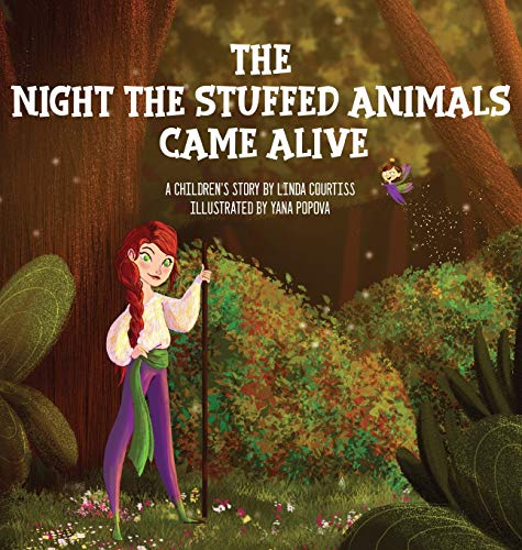 Compare Textbook Prices for The Night The Stuffed Animals Came Alive: A Children's Book by Linda Courtiss 1 Chronicles of Varna Illustrated Edition ISBN 9780578622866 by Courtiss, Linda,Popova, Yana