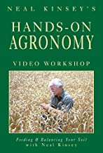 Hands-On Agronomy Video Workshop DVD: Feeding & Balancing Your Soil