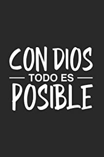 Con Dios Todo Es Posible: Spanish Christian Bible Verse Notebook, Prayer Reflection Journal, Religious Diary For Praying (Spanish Edition)