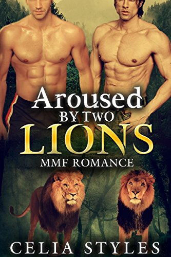 Aroused by Two Lions: A Paranormal MMF Romance