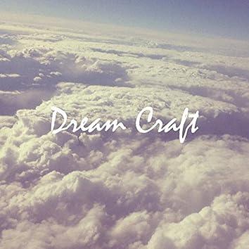 Dream Craft