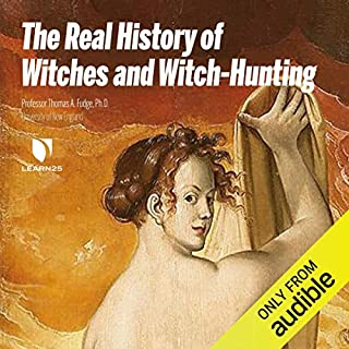 The Real History of Witches and Witch-Hunting audiobook cover art