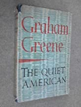 The Quiet American 1st edition by Greene, Graham (1956) Hardcover