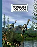 """Maintenance Log Book: Repairs And Maintenance Record Book for Home, Office, Construction and Other Equipments, 120 Pages, Size 8"""" x 10"""" 