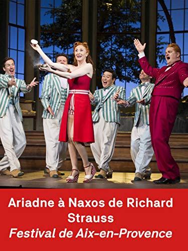Ariadna en Naxos de Richard Strauss en el Festival d'Aix-en-Provence