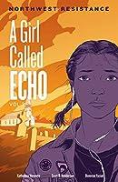 Girl Called Echo 3: Northwest Resistance