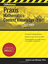 CliffsNotes Praxis Mathematics: Content Knowledge (5161), 3rd Edition (Cliffsnotes Testprep)