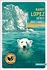Rêves arctiques par Lopez