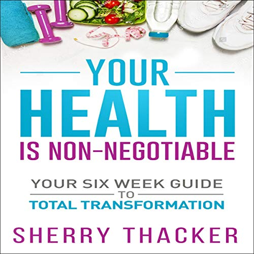 Your Health Is Non-Negotiable audiobook cover art