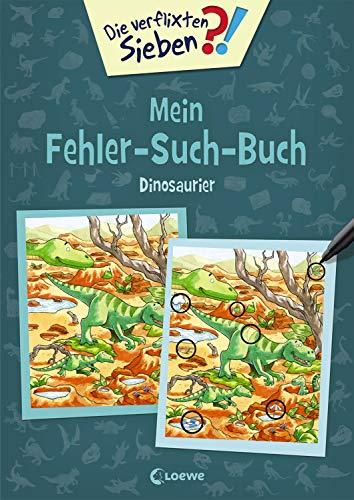 Die verflixten Sieben - Mein Fehler-Such-Buch - Dinosaurier: Rätsel für Kinder ab 6 Jahre