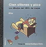 Cien sillones y pico (Ilustrados) de Frances C (Ilustrado, 15 mar 2015) Tapa blanda
