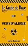 Le Guide de Base du Survivalisme