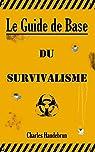 Le Guide de Base du Survivalisme par Haudebrun