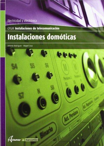 Instalaciones domóticas (CFGM INSTALACIONES ELECTRICAS Y AUTOMATICAS)