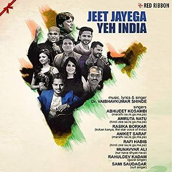 Jeet Jayega Yeh India
