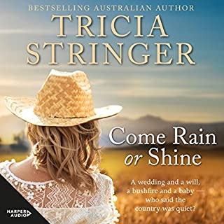Come Rain or Shine                   By:                                                                                                                                 Tricia Stringer                               Narrated by:                                                                                                                                 Kate Hosking                      Length: 10 hrs and 32 mins     20 ratings     Overall 4.6