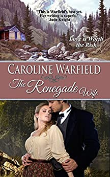 The Renegade Wife (Children of Empire Book 1) by [Caroline Warfield]