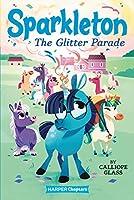 Sparkleton #2: The Glitter Parade (HarperChapters)