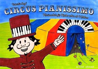 CIRCUS PIANISSIMO - arrangiert für Klavier [Noten / Sheetmusic] Komponist: ENGEL VALENTHIN