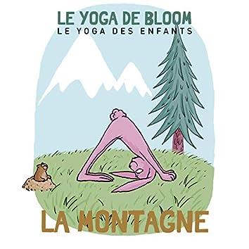 Voyage à la montagne (Le yoga des enfants)