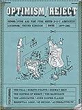 Optimism / Reject: Punk & Post-Punk Meets D-I-Y Aesthetic 1977-1981 (4Cd)