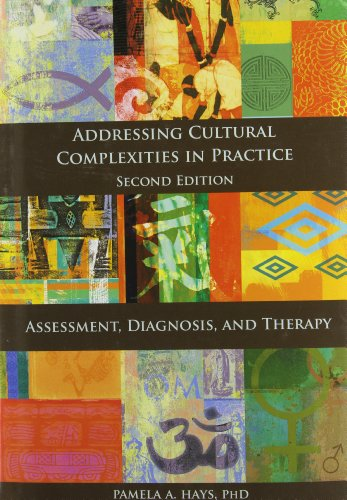 Addressing Cultural Complexities in Practice: Assessment,...