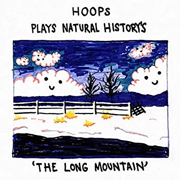 Plays Natural History's 'The Long Mountain'
