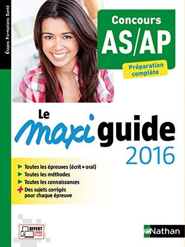 Le Maxi guide 2016 - Concours AS/AP