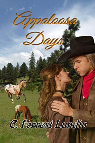 Book: Appaloosa Days by C. Forrest Lundin