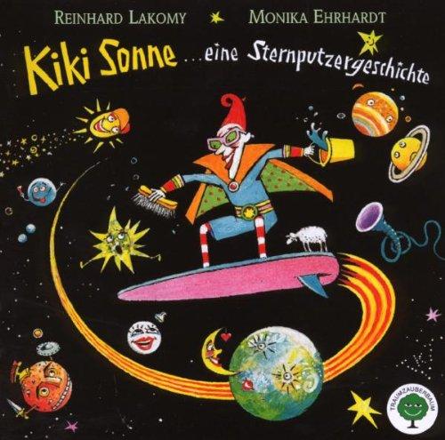 Kiki Sonne. Eine Sternputzergeschichte