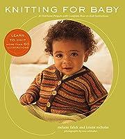 Knitting for Baby: 30 Heirloom
