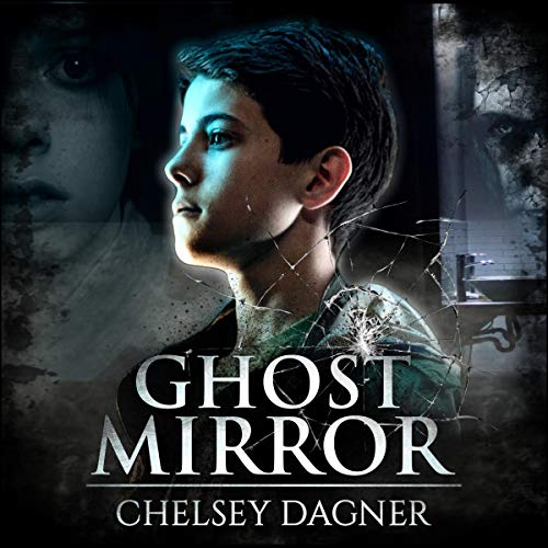 Ghost Mirror (Supernatural Horror with Scary Ghosts): Ghost Mirror Series, Book 1