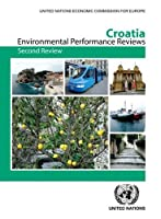 Environmental Performance Reviews: Croatia: Second Review