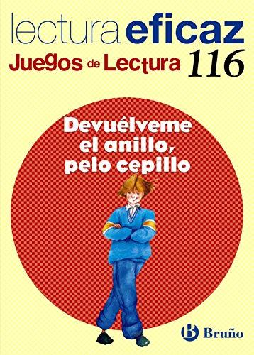 Devuélveme el anillo, pelo cepillo Juego Lectura (Castellano - Material Complementario - Juegos De Lectura) - 9788421698211 (Juegos Lectura Eficaz)