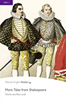 Penguin Readers: Level 5 MORE TALES FROM SHAKESPEARE (MP3 PACK) (Pearson English Graded Readers)