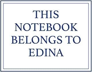 This Notebook Belongs to Edina