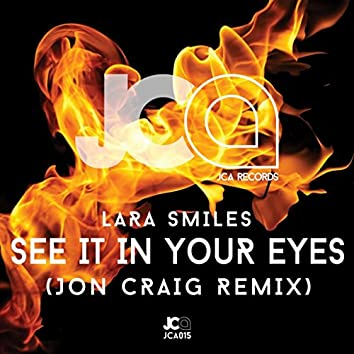 See It In Your Eyes (Jon Craig Remix)