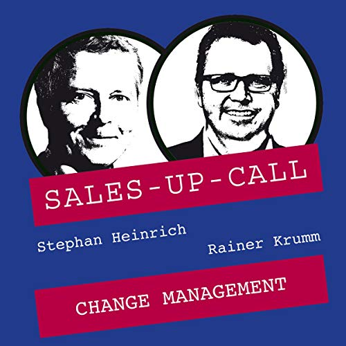 Change Management: Sales-up-Call