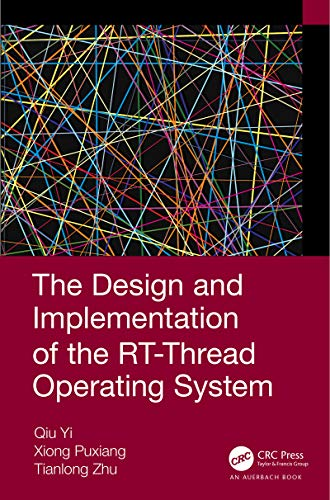 The Design and Implementation of the RT-Thread Operating System (English Edition)