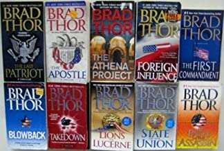Brad Thor 10 Book Set: The Lions of Lucerne, Path of the Assassin, State of the Union, Blowback Takedown, the First Comman...