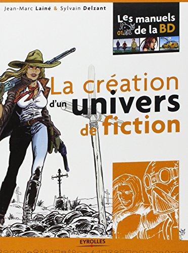 La création d'un univers de fiction