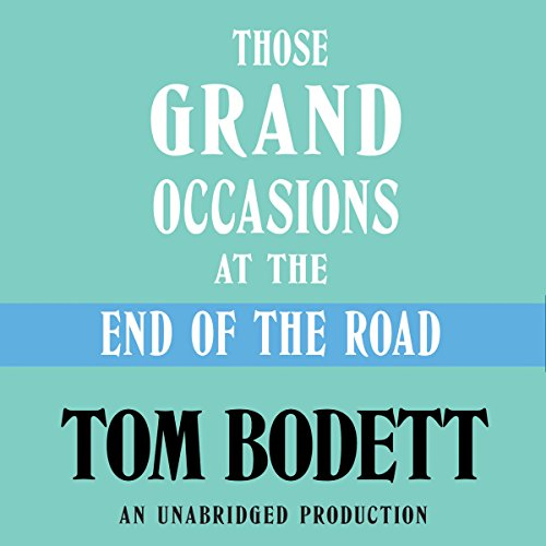 Those Grand Occasions at the End of the Road audiobook cover art