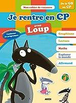 Cahier de vacances du Loup - Je rentre en CP (édition 2018) d'Eléonore Thuillier
