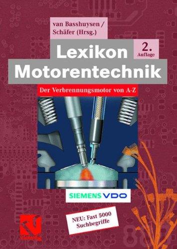 Lexikon Motorentechnik: Der Verbrennungsmotor von A-Z (ATZ/MTZ-Fachbuch)