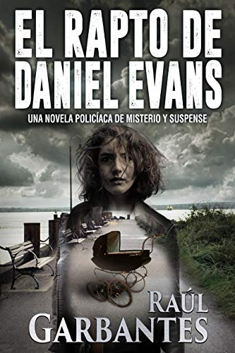 El rapto de Daniel Evans: Una novela policíaca de misterio y ...