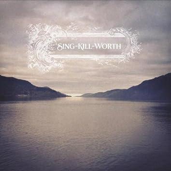 Sing-Kill-Worth